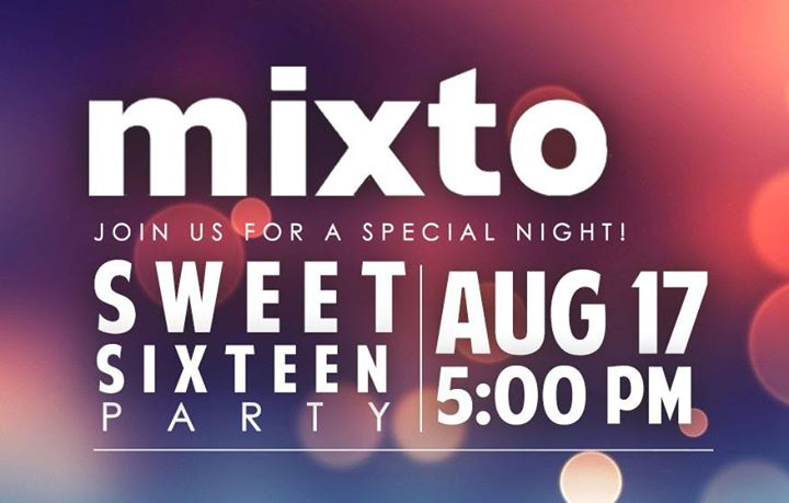 Mixto Sweet Sixteen Party